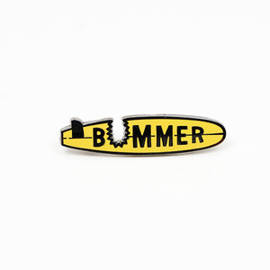BUMMER PIN BY LUKE DAY